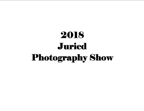 2018 Juried Photography Show